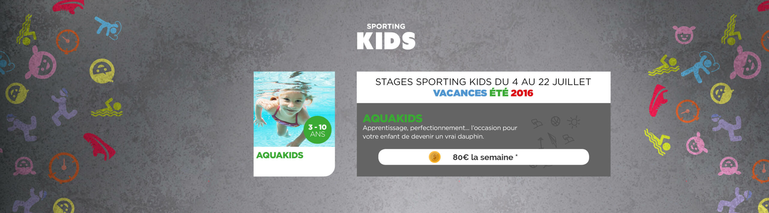 Aquakids - stage d'été - Sporting Form'